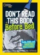 Don't Read This Before Bed - Claybourne, Anna - ISBN: 9781426328411