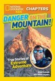 National Geographic Kids Chapters: Danger On The Mountain - Jazynka, Kitson - ISBN: 9781426325656
