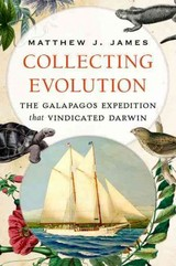 Collecting Evolution - James, Matthew J. (professor Of Geology, Sonoma State University) - ISBN: 9780199354597