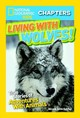 National Geographic Kids Chapters: Living With Wolves - Dutcher, Jamie - ISBN: 9781426325632