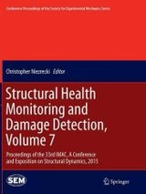 Structural Health Monitoring And Damage Detection, Volume 7 - Niezrecki, Christopher (EDT) - ISBN: 9783319386034