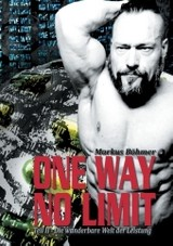 One Way No Limit - Boehmer, Markus - ISBN: 9783741293108