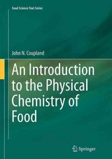 Introduction To The Physical Chemistry Of Food - Coupland, John N. - ISBN: 9781493938735