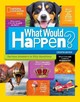 What Would Happen? - Boyer, Crispin - ISBN: 9781426327704