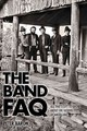 Aaron Peter The Band Faq Fathers Of Americana Bam Bk - Aaron, Peter - ISBN: 9781617136139