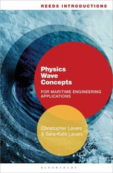 Reeds Introductions: Physics Wave Concepts For Marine Engineering Applications - Lavers, Christopher (senior Lecturer, Britannia Royal Naval College, Uk) - ISBN: 9781472922151