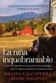 La Ni A Inquebrantable - Calcaterra, Regina - ISBN: 9780718092139
