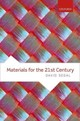 Materials For The 21st Century - Segal, David - ISBN: 9780198804086