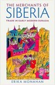 Merchants Of Siberia - Monahan, Erika - ISBN: 9780801454073