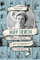 May Irwin - Ammen, Sharon - ISBN: 9780252082153