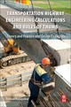 Transportation Highway Engineering Calculations And Rules Of Thumb - Rajapakse, Ruwan Abey - ISBN: 9780128094044
