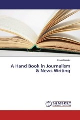 A Hand Book in Journalism & News Writing - MASUKU, CAVEN - ISBN: 9783659977886