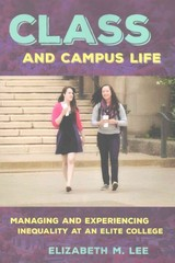 Class And Campus Life - Lee, Elizabeth M. - ISBN: 9781501703119