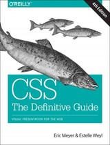 Css: The Definitive Guide - Meyer, Eric A.; Weyl, Estelle - ISBN: 9781449393199
