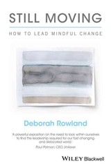 Still Moving - Rowland, Deborah - ISBN: 9781119164920