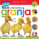 Scholastic Early Learners: Ruidoso Toca Y Levanta: Granja (noisy Touch And Lift) - Scholastic; Scholastic; Learners, Scholastic Early - ISBN: 9780545947916