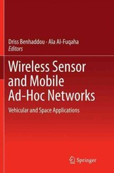 Wireless Sensor And Mobile Ad-hoc Networks - Benhaddou, Driss (EDT)/ Al-fuqaha, Ala (EDT) - ISBN: 9781493941650