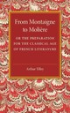 From Montaigne To Moliere - Tilley, Arthur - ISBN: 9781107544680