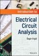 Introduction To Electrical Circuit Analysis - Ergul, Ozgur - ISBN: 9781119284932