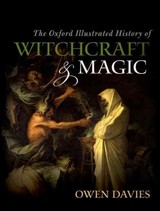 Oxford Illustrated History Of Witchcraft And Magic - Davies, Owen (EDT) - ISBN: 9780199608447