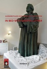 In Bed with Martin Luther - Nishi, Tatzu - ISBN: 9783735603418