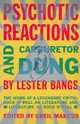 Psychotic Reactions And Carburetor Dung - Bangs, Lester/ Marcus, Greil (EDT) - ISBN: 9780679720454