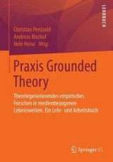 Praxis Grounded Theory - Pentzold, Christian (EDT)/ Bischof, Andreas (EDT)/ Heise, Nele (EDT) - ISBN: 9783658159986