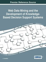 Web Data Mining And The Development Of Knowledge-based Decision Support Systems - Sreedhar, G. (EDT) - ISBN: 9781522518778