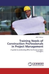 Training Needs of Construction Professionals in Project Management - Fakolujo, John - ISBN: 9783659958984