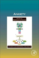Vitamins and Hormones, Anxiety - ISBN: 9780128119143