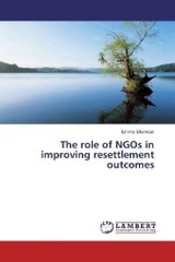 The role of NGOs in improving resettlement outcomes - Sitambuli, Emma - ISBN: 9783659969423