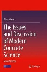 Issues And Discussion Of Modern Concrete Science - Yang, Wenke - ISBN: 9783662525166