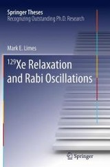 129 Xe Relaxation And Rabi Oscillations - Limes, Mark - ISBN: 9783319363301