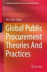 Global Public Procurement Theories And Practices - Thai, Khi V. (EDT) - ISBN: 9783319492797