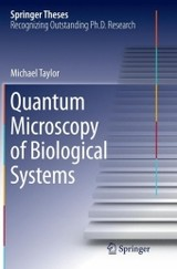 Quantum Microscopy Of Biological Systems - Taylor, Michael - ISBN: 9783319369488