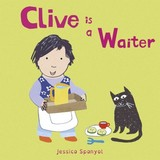 Clive Is A Waiter - Spanyol, Jessica - ISBN: 9781846439926