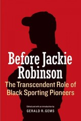 Before Jackie Robinson - Gems, Gerald R. (EDT) - ISBN: 9780803266797