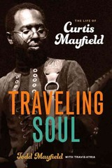 Traveling Soul - Mayfield, Todd; Atria, Travis - ISBN: 9781613736791