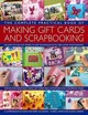 Complete Practical Book Of Making Giftcards And Scrapbooking - Owen, Cheryl/ Lindsay, Alison - ISBN: 9781846813511