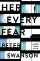 Her Every Fear - Swanson, Peter - ISBN: 9780062427021