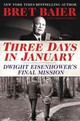 Three Days In January - Baier, Bret/ Whitney, Catherine (CON) - ISBN: 9780062569035