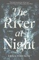 The River At Night - Ferencik, Erica - ISBN: 9781501143199
