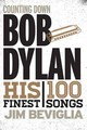 Counting Down Bob Dylan - Beviglia, Jim - ISBN: 9781538101872