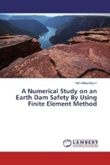 A Numerical Study on an Earth Dam Safety By Using Finite Element Method - Bajlan, Fathi Ghazi - ISBN: 9783330006829