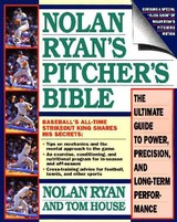 Nolan Ryan's Pitcher's Bible - Ryan, Nolan/ House, Tom - ISBN: 9780671705817