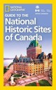 National Geographic Guide To The Historic Sites Of Canada - National Geographic - ISBN: 9781426217555