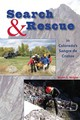 Search & Rescue In Colorado's Sangre De Cristos - Wright, Kevin G - ISBN: 9781555664640