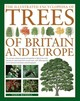 Illustrated Encyclopedia Of Trees Of Britain And Europe - Russell, Tony - ISBN: 9780857236456