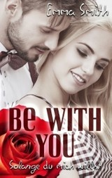 Be With You - Smith, Dr Emma (oxford University) - ISBN: 9783743104204