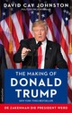 The making of Donald Trump - David Cay Johnston - ISBN: 9789026339219